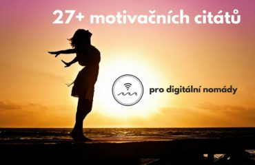 motivační citáty pro digitální nomády
