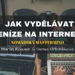 jak vydělávat peníze na internetu